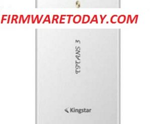 KINGSTAR TITANS 3 i16 OFFICIAL FIRMWARE 2nd UPDATE FREE( MT6582) 1000% TESTED BY FIRMWARE TODAY.COM