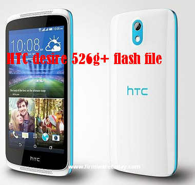 HTC desire 526g+ flash file